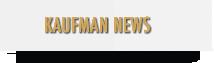 Kaufman News